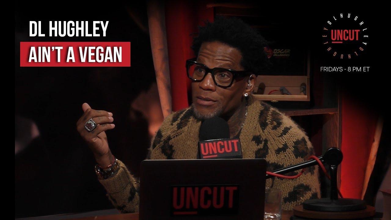DL is NOT a Vegan | DL Uncut PlutoTV | Laugh Out Loud Network