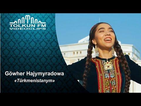 Gowher Hajymyradowa - Türkmenistanym