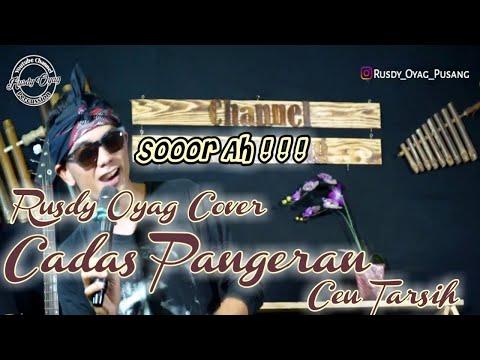 CADAS PANGERAN Ll RUSDY OYAG COVER POP SUNDA Ll CEU TARSIH