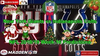 New York Giants vs Indianapolis Colts | NFL 2018-19 Week 16 | Predictions Madden NFL 19