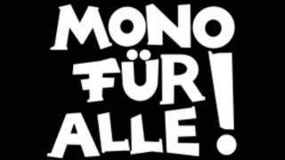 Mono für alle - Amoklauf