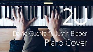 Video 2U - David Guetta ft. Justin Bieber | Beautiful Piano Instrumental Cover [SHEETS] download MP3, 3GP, MP4, WEBM, AVI, FLV Februari 2018