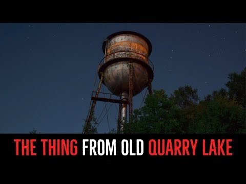 ''The Thing from Old Quarry Lake'' | CREEPY SHORT STORY