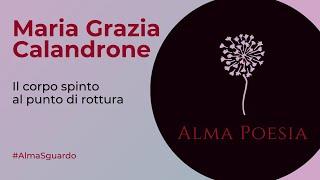 Maria Grazia Calandrone - inedito | Alma Poesia