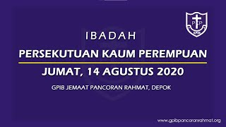 Agustus 14, 2020 - PKP - Gereja Diutus Ke Dalam Dunia