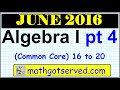 June 2016 NYS Algebra 1 Common Core Regents Examination solutions worked out  16 to 20