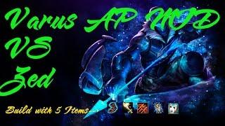 Varus AP MID - Varus VS Zed || Best Gameplay Funny