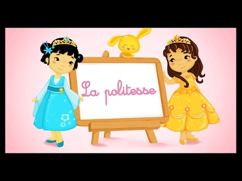 La politesse - Chansons pour apprendre avec les petites princesses - Titounis