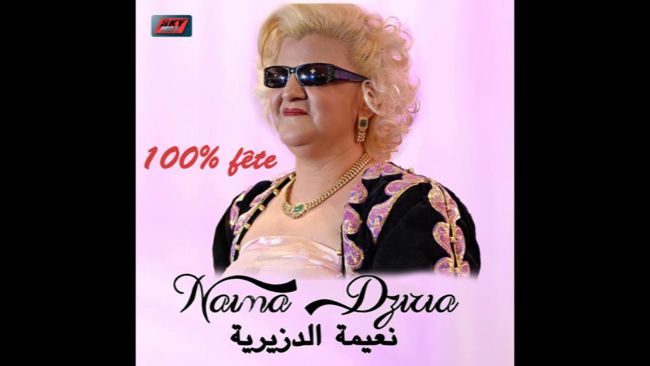 les chansons de nadia dziria