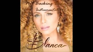 Blanca- Not Backing Down Instumental