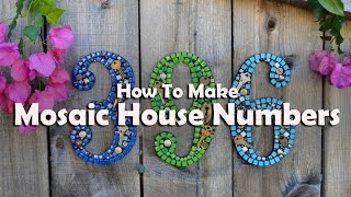 Video Mosaics Tutorials: How To Mosaic House Numbers download MP3, 3GP, MP4, WEBM, AVI, FLV Oktober 2019