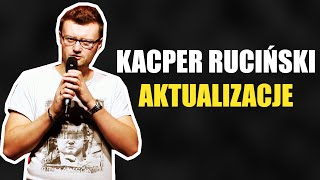 Kacper Ruciński - Aktualizacje