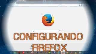 FIREFOX 2015: COMO USAR E CONFIGURAR.