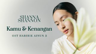 Download Mp3 Shanna Shannon - Kamu Dan Kenangan  Ost Habibie Ainun 3   Cover