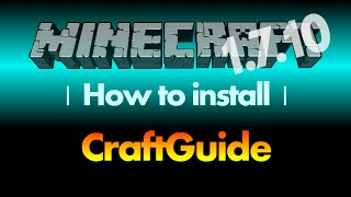 How to install Craftguide 1.7.10 for Minecraft 1.7.10 (with download link)