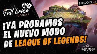 League of Legends, capcom pro tour y más - FULL HOUSE 23