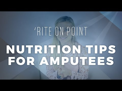 Rite On Point: Nutrition Tips For Amputees