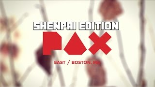 PAX EAST 2017 - Shenpai Edition