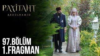 Payitaht Abdülhamid 97. Bölüm 1.Tanıtım (Her Cuma 20:00'de)
