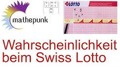 Wahrscheinlichkeiten beim Swiss Lotto berechnen