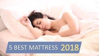 5 Best Mattresses 2018 Reviews