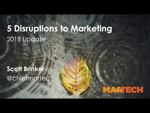 The 5 Big Disruptions To Marketing in 2018 [Webinar]