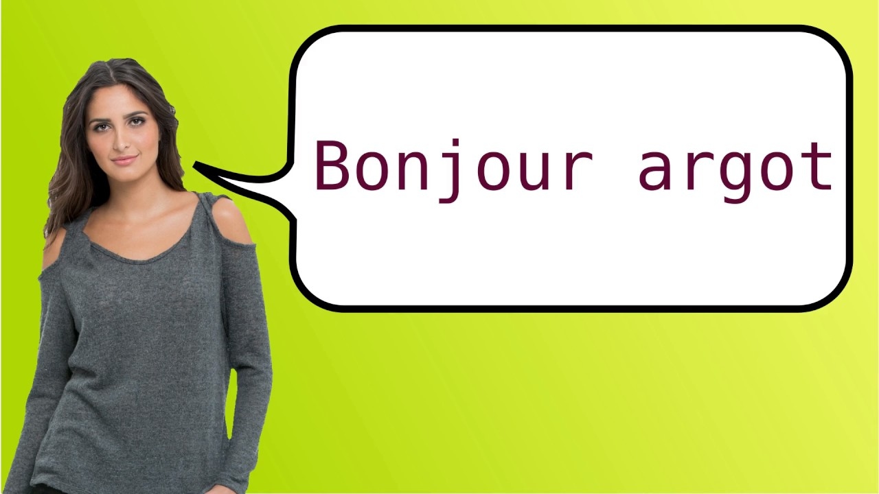 How To Say Hello In French Slang Youtube