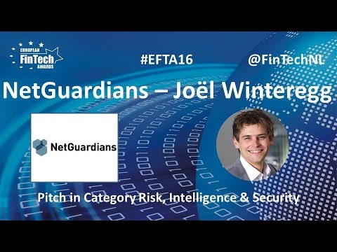 NetGuardians Pitch Joël Winteregg in Risk, Intelligence & Security at EU FinTech Awards 2016