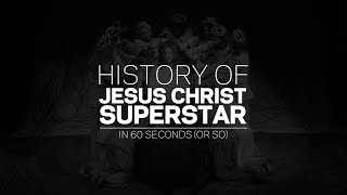 Celebrating 50 Years Of Jesus Christ Superstar | History Of