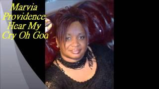 Hear My Cry Oh God By Marvia Providence