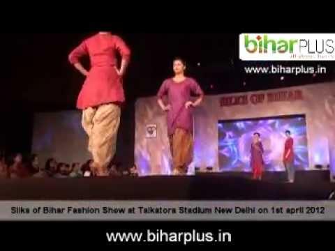 silks of bihar fashion show 2012 at talkatora stadium new delhi.mpg
