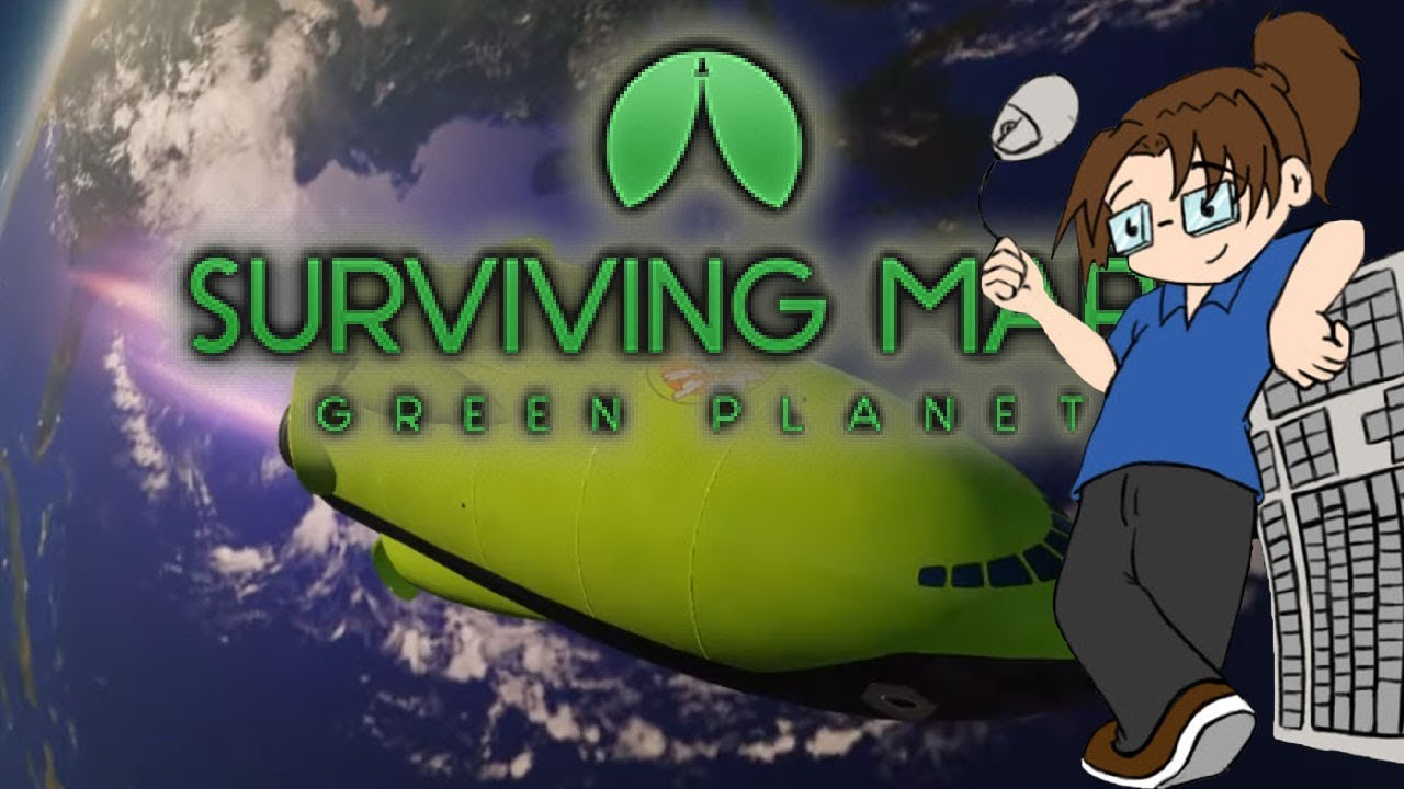 Surviving Mars: Green Planet - May 18th - Part 4 - YouTube