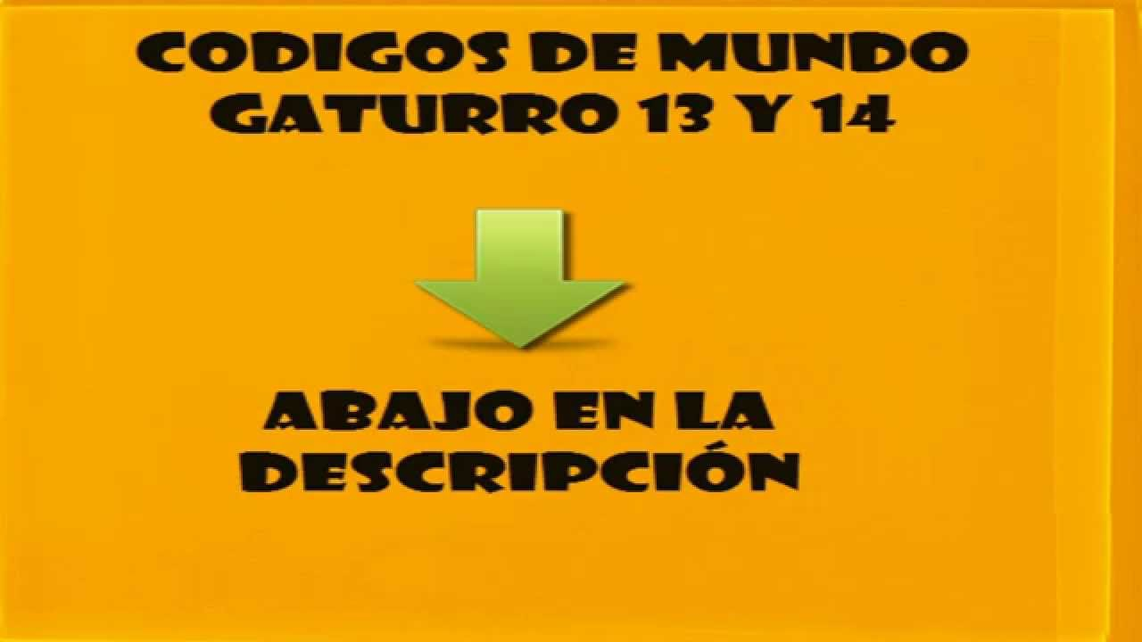 Mundo Gaturo Codigos 2016 Newhairstylesformen2014 Com