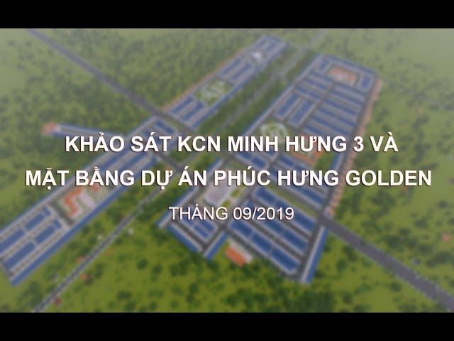 Khảo sát mặt bằng dự án Phúc Hưng Golden (Minh Hưng - Chơn Thành), tháng 09/2019