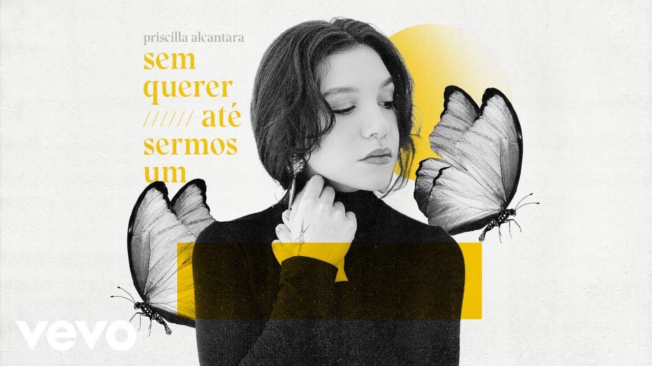 Priscilla Alcantara - Até Sermos Um / Sem Querer (Ao Vivo)