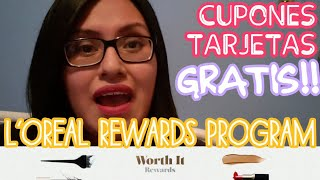 Cupones/Tarjetas GRATIS! Como usar pagina L'OREAL REWARDS PROGRAM
