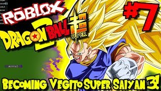 BECOMING VEGITO SUPER SAIYAN 3! | Roblox: Dragon Ball Super 2 (UPDATED) - Episode 7