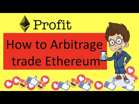 How To Arbitrage Trade Ethereum