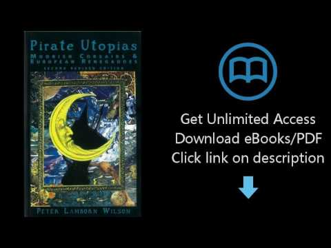 Download Pirate Utopias: Moorish Corsairs & European Renegadoes PDF