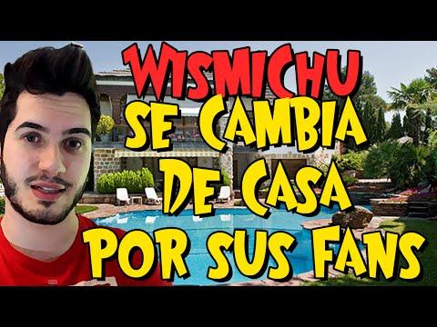 WISMICHU SE CAMBIA DE CASA POR SUS FANS