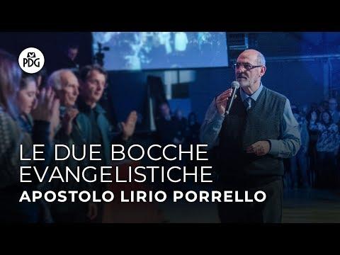 Le due bocche evangelistiche - Apostolo Lirio Porrello - 8 Dicembre 2019