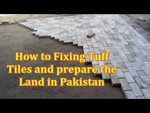 How to Fixing Tuff Tiles and Prepare the Land in Pakistan