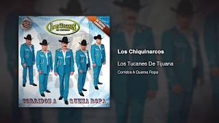 Watch Los Tucanes De Tijuana Los Chiquinarcos video