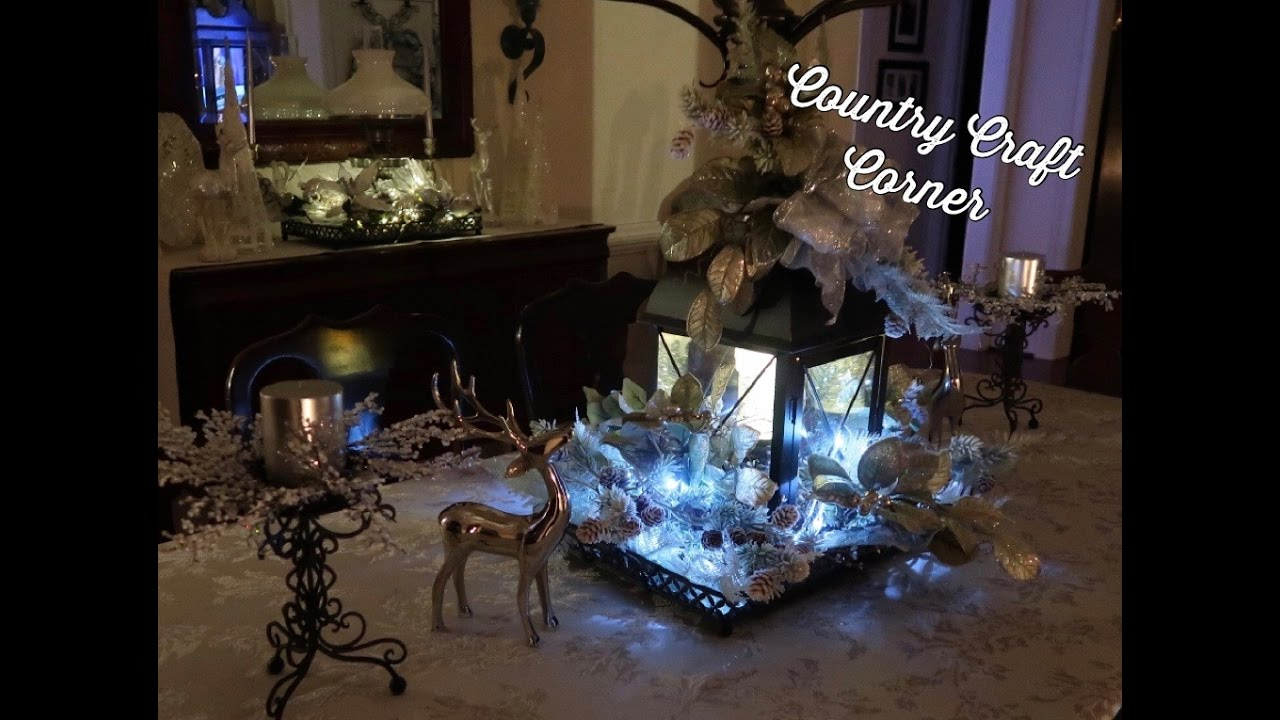 Christmas soft and pretty lantern centerpieces tutorial