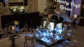 Christmas:   Soft and Pretty Lantern Centerpieces Tutorial