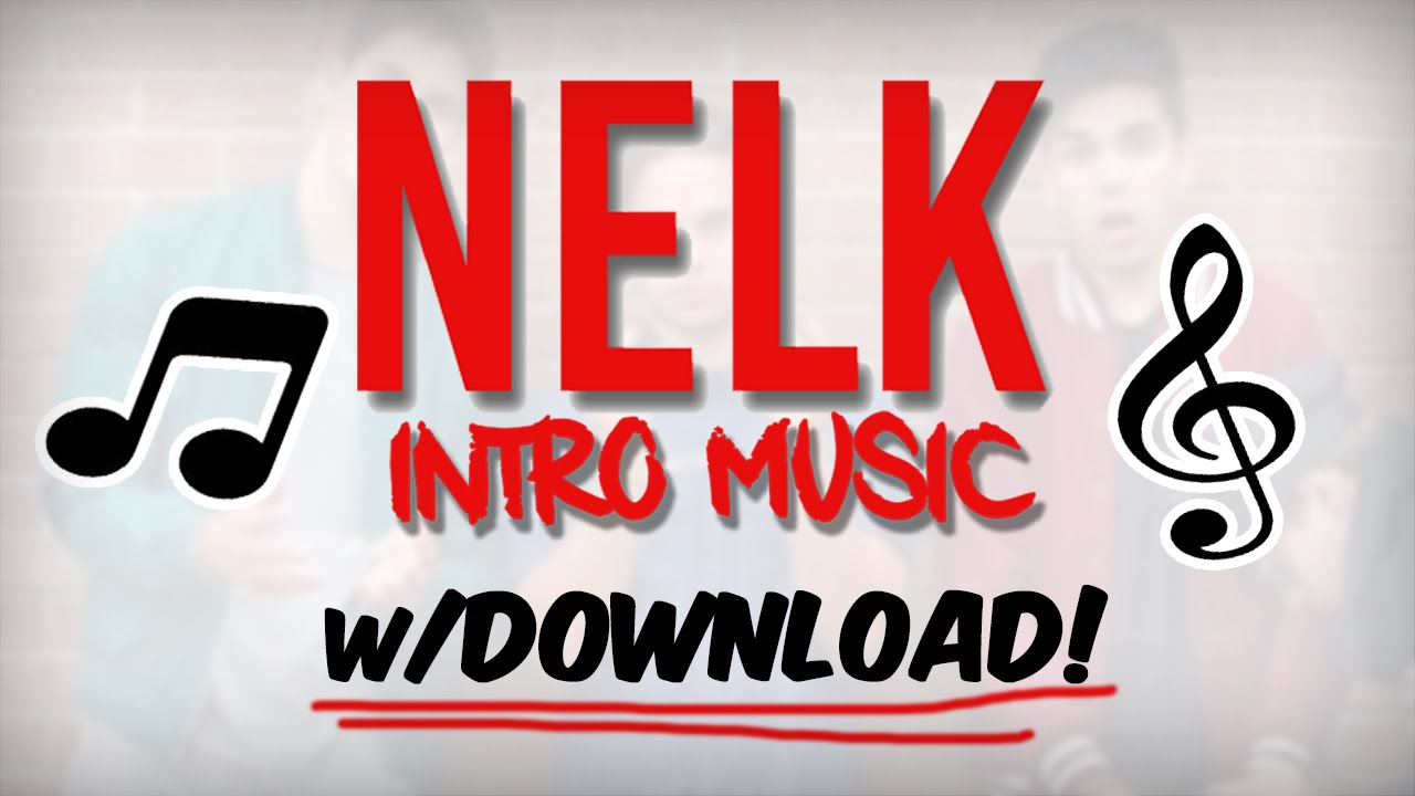 Nelk Intro Outro Song W Free Download 2016 Youtube Album · 2020 · 1 song. nelk intro outro song w free download
