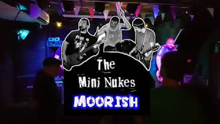 Moorish - The Mini Nukes