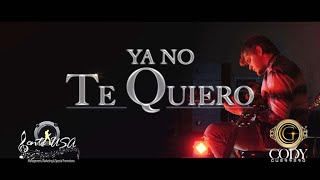 """Ya No te Quiero"" @CodyGuerrero  (Official video)Gente USA Music"