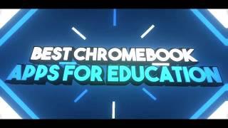 Best Educational Apps For Chromebook