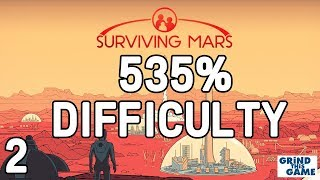 Surviving Mars - HARDEST? #2 (535%) DIFFICULTY Playthrough [4k]